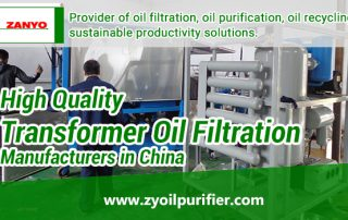 High-Quality-Transformer-Oil-Filtration-Manufacturers-in-China-ZANYO