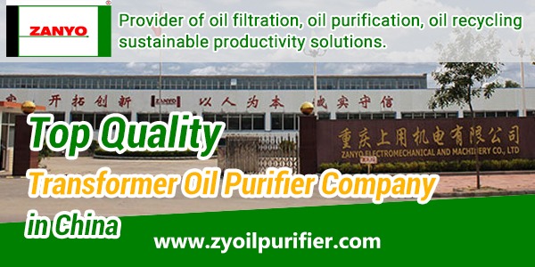 Top-Quality-Transformer-Oil-Purifier-Company-in-China-ZANYO