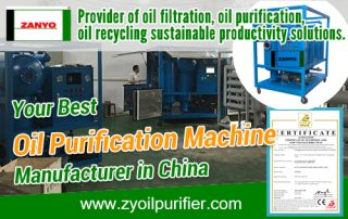 Best Oil Purification Machine Manufacturer in China ZANYO