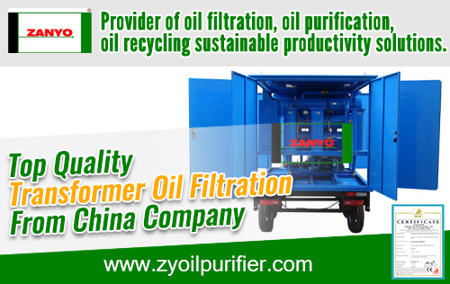 Top Quality Transformer Oil Filtration From China Company ZANYO 01