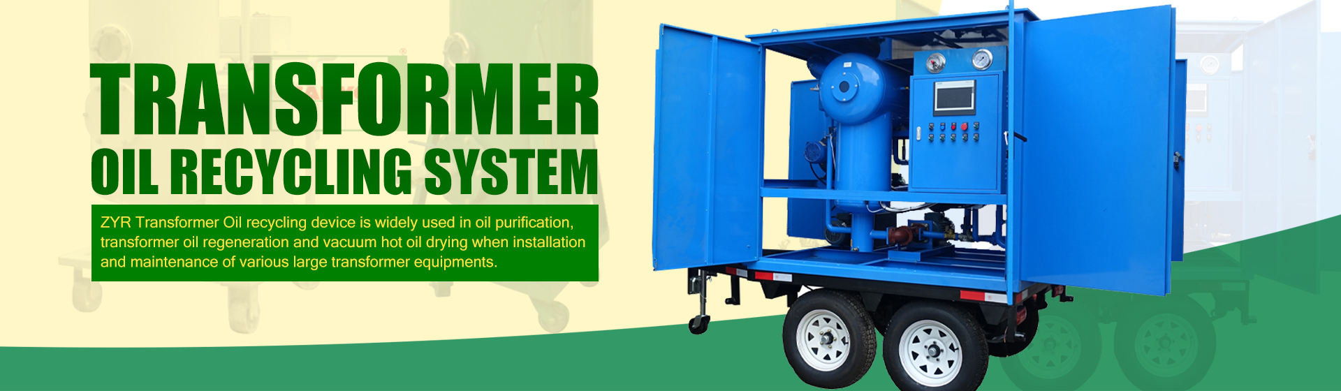 TRANSFORMERE OIL RECYCLING SYSTEM BANNER 0301