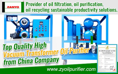 Top Quality High Vacuum Transformer Oil Purifier from China Company ZANYO