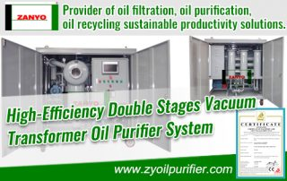 High-Efficiency Double Stages Vacuum Transformer Oil Purifier System ZANYO
