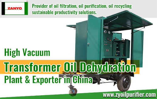 High-Vacuum-Transformer-Oil-Dehydration-Plant & Company-in-China-ZANYO